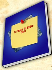 72 Ways To Raise Cash