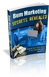 Bum Marketing Secrets Revealed - PLR