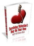Surviving Valentine's Day On Your Own - PLR
