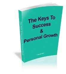 The Keys To Success and Personal Growth