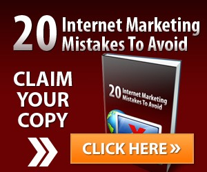 20 Internet Marketing Mistakes
