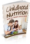 Childhood Nutrition Ebook